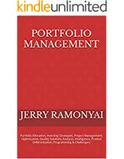 Portfolio Management: Portfolio Allocation, Investing Strategies, Project Management, Optimization, Quality Solutions Analysis, Intelligence, Product Differentiation, Programming & Challenges.