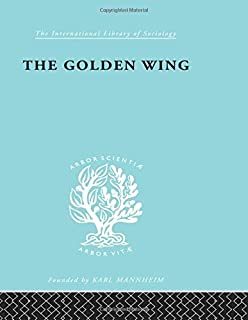 The Golden Wing: A Sociological Study of Chinese Familism