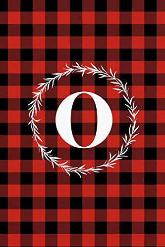O: O Monogram Journal : Buffalo Plaid: 6x9 Inch, 120 Pages, Lined Journal, College Ruled Notepad