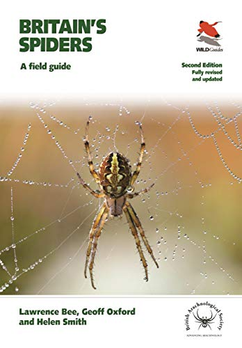 Britain's Spiders: A Field Guide - Fully Revised and Updated Second Edition (Wildguides: Britain's Wildlife)