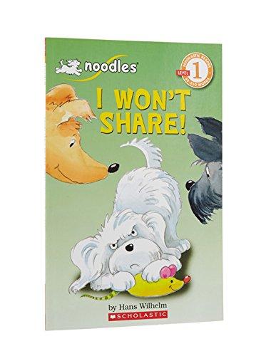 I Won't Share! (Scholastic Reader Level 1: Noodles)の詳細を見る