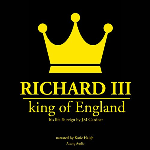 Richard III, King of England audiobook cover art