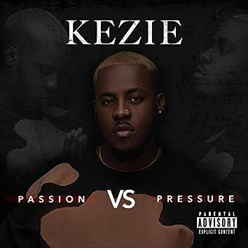 Passion vs Pressure
