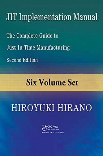 JIT Implementation Manual: The Complete Guide to Just-in-Time Manufacturing, Second Edition (6-Volume Set) (English Edition)