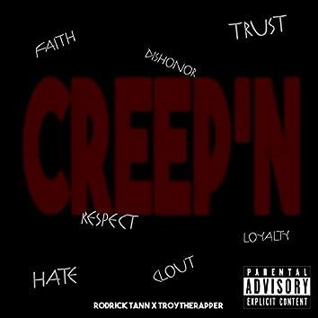 Creep'n (feat. TroytheRapper)