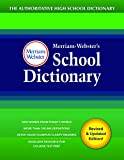 Merriam-Webster's School Dictionary, New Edition, 2020 Copyright, (The Authoritative High School Dictionary)