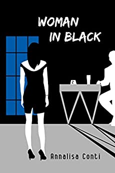 Woman In Black (Superhero Stories: The W Series Book 2) by [Annalisa Conti, Valeria Frustaci]