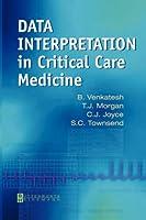 Data Interpretation in Critical Care Medicine, 5e