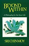 Beyond Within: A Philosophy for the Inner Life