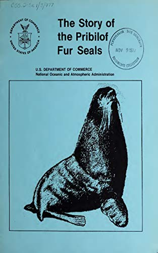 The Story of the Pribilof Fur Seals (1977) (English Edition)