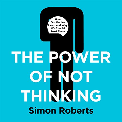 The Power of Not Thinking cover art