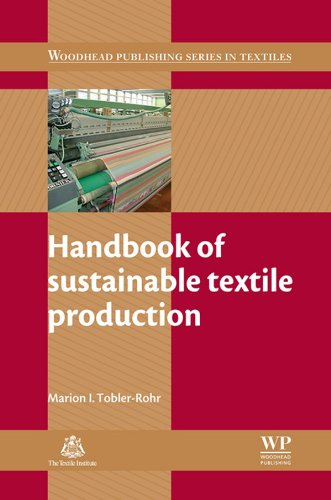 Handbook of Sustainable Textile Production (Woodhead Publishing Series in Textiles 124)