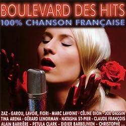 Boulevard des Hits 100% Chanson Française