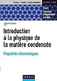 Introduction à la physique de la matière condensée - Propriétés électroniques