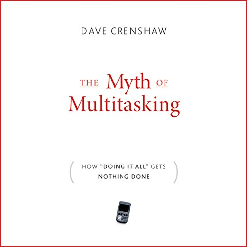 The Myth of Multitasking audiobook cover art