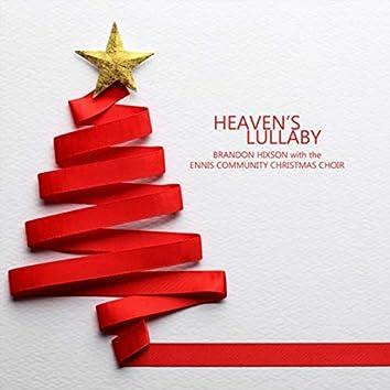 Heaven's Lullaby (feat. Rhea Marshall, Robin Gibson, Caylin Hixson & Ennis Community Christmas Choir)