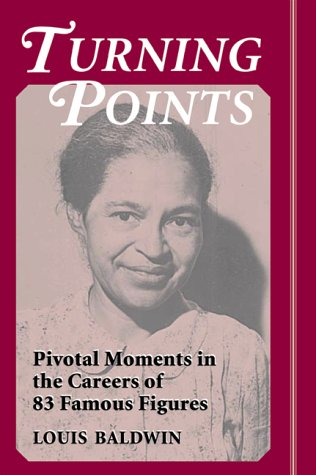 Turning Points: Pivotal Moments in the Careers of 83 Famous Figures PDF Books