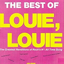 The Best of Louie, Louie: The Greatest Renditions of Rock's #1 All Time Song