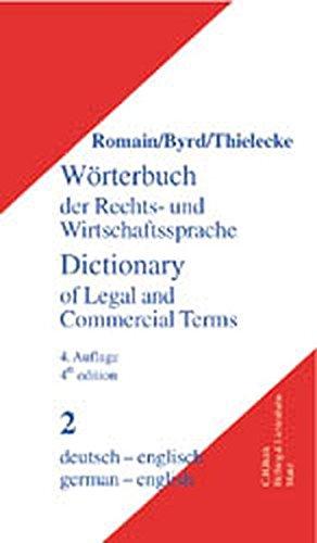 Wörterbuch der Rechts- und Wirtschaftssprache, Englisch, 2 Bde., Tl.2, Deutsch-Englisch