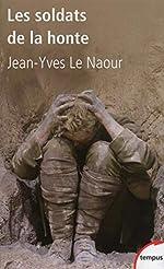 Les soldats de la honte de Jean-Yves LE NAOUR