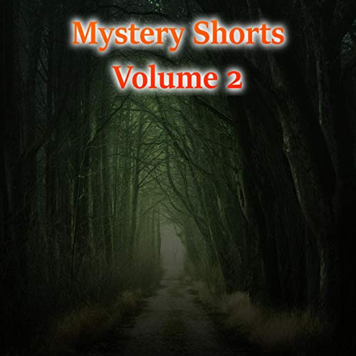 Mystery Shorts Volume 2 audiobook cover art