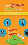 Learn Spanish Best Guide: Read for pleasure at your level, expand your vocabulary and learn Spanish in Easy Way!