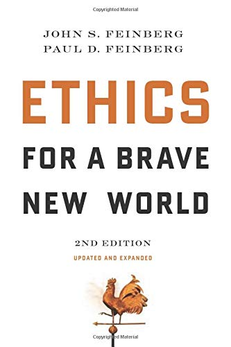 Image of Ethics for a Brave New World, Second Edition (Updated and Expanded)