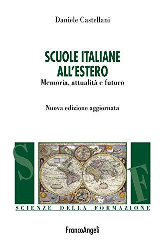 Scuole italiane all'estero. Memoria, attualità e futuro