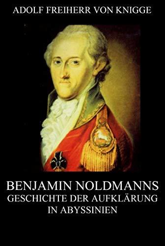 Benjamin Noldmanns Geschichte der Aufklärung in Abyssinien