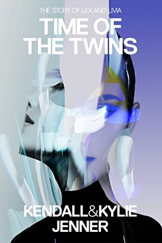 Time of the Twins: The Story of Lex and Livia
