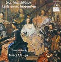 Handel;Trio Sonatas & Canta
