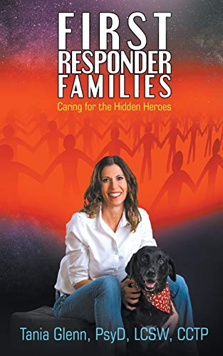 First Responder Families: Caring for the Hidden Heroes