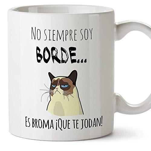 MUGFFINS Taza Graciosa - No Siempre Soy Borde, es Broma - 350 ml - Tazas con Frases de Humor sarcástico