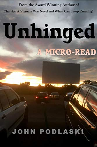 Unhinged: A Micro-Read by [John Podlaski, Nicole Patrick]