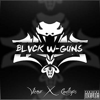 BLVCK W-GUNS