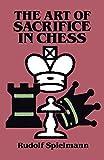 The Art Of Sacrifice In Chess (dover Chess)-Spielmann, Rudolf
