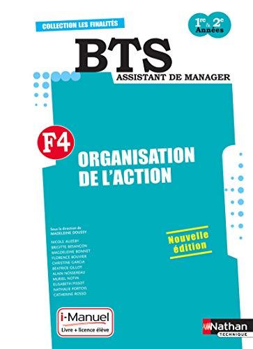 Organisation de l'action F4 BTS Assistant de manager 1e & 2e année