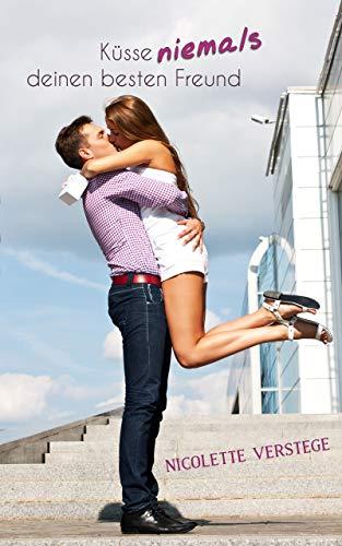 Küsse niemals deinen besten Freund