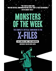 Monsters Of The Week. The Complete Critical Companion To The X-Files