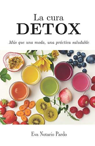 La cura DETOX: Más que una moda, una práctica saludable