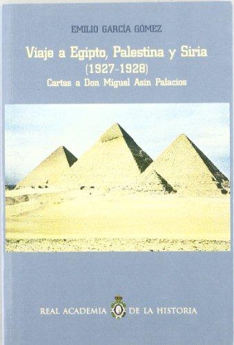 Viaje a Egipto, Palestina y Siria. (Otras publicaciones.)