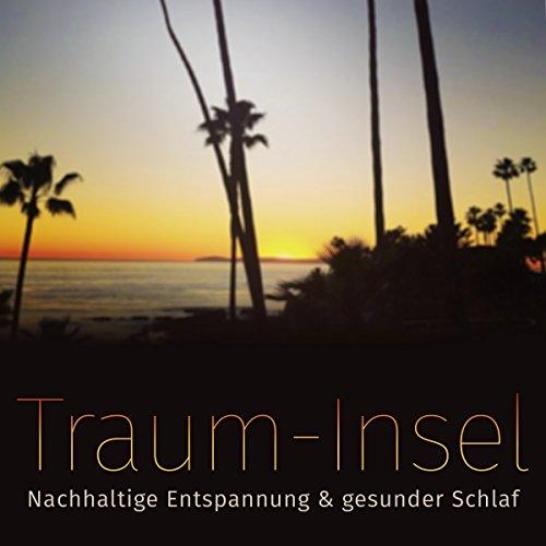 Traum-Insel: Nachhaltige Entspannung & gesunder Schlaf