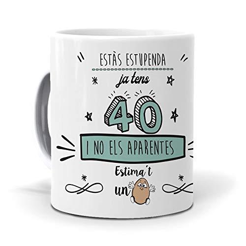 mundohuevo Taza Regalo 40 cumpleaños Mujer en Catalan Ja tens 40 i no ELS aparentes. Ceramica AAA - 350 ml.
