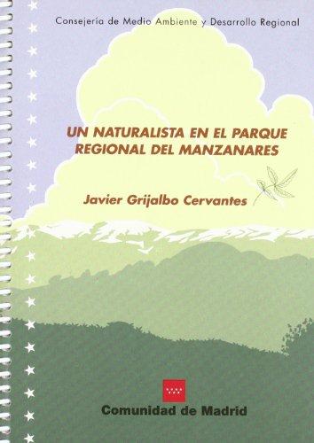 Un naturalista en el Parque Regional del Manzanares