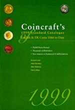 Coincraft's 1999 Standard Catalogue of English and Uk Coins 1066 to Date