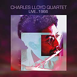 Amazon Music Unlimited Charles Lloyd Quartet チャールス ロイド Live 1966