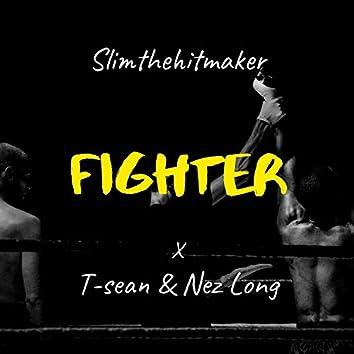 Fighter (feat. T-Sean & Nez Long)