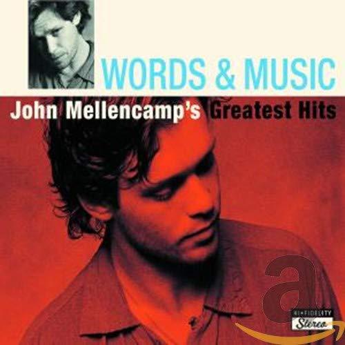 Words & Music: John Mellencamp\'S Greatest Hits