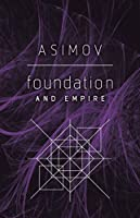 Foundation and Empire (English Edition)