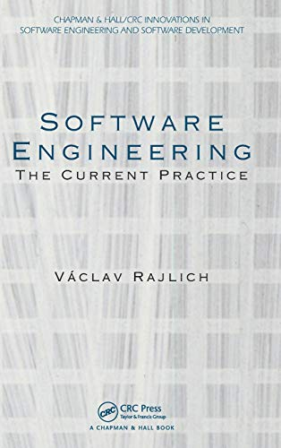 Compare Textbook Prices for Software Engineering: The Current Practice Chapman & Hall/CRC Innovations in Software Engineering and Software Development Series 1 Edition ISBN 9781439841228 by Rajlich, Vaclav